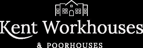Kent Workhouses & Poorhouses